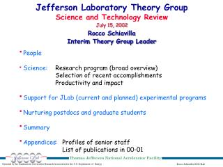 Jefferson Laboratory Theory Group Science and Technology Review July 15, 2002 Rocco Schiavilla
