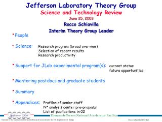 Jefferson Laboratory Theory Group Science and Technology Review June 25, 2003 Rocco Schiavilla