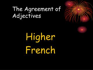 The Agreement of Adjectives