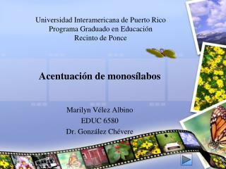 Universidad Interamericana de Puerto Rico Programa Graduado en Educación Recinto de Ponce