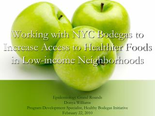 Working with NYC Bodegas to Increase Access to Healthier Foods in Low-income Neighborhoods