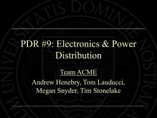 PDR #9: Electronics & Power Distribution