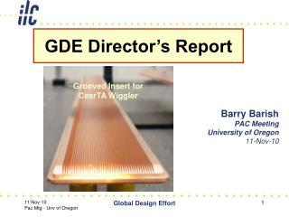 Barry Barish PAC Meeting  University of Oregon    11-Nov-10