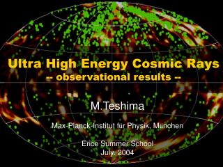 Ultra High Energy Cosmic Rays -- observational results --