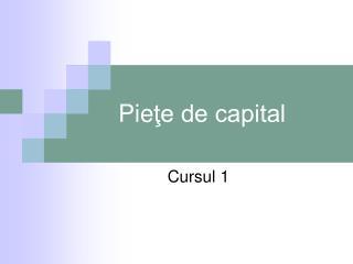 Pie ţe de capital