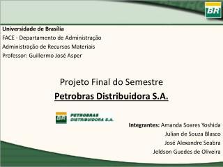 Universidade de Brasília FACE - Departamento de Administração Administração de Recursos Materiais