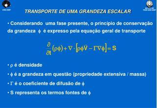 TRANSPORTE DE UMA GRANDEZA ESCALAR