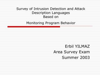 Erbil YILMAZ Area Survey Exam Summer 2003