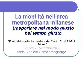 La mobilità nell'area metropolitana milanese trasportare nel modo giusto nel tempo giusto