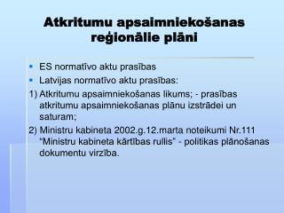Atkritumu apsaimniekošanas reģionālie plāni