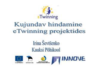 Kujundav hindamine  eTwinning projektides