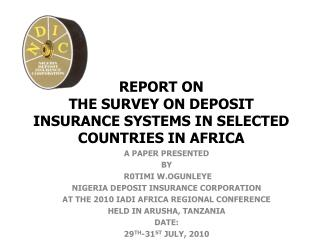 REPORT ON  THE SURVEY ON DEPOSIT INSURANCE SYSTEMS IN SELECTED COUNTRIES IN AFRICA
