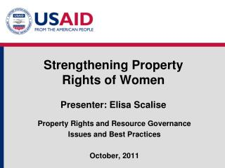 Strengthening Property  Rights of Women Presenter: Elisa Scalise