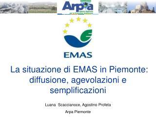 La situazione di EMAS in Piemonte: diffusione, agevolazioni e semplificazioni