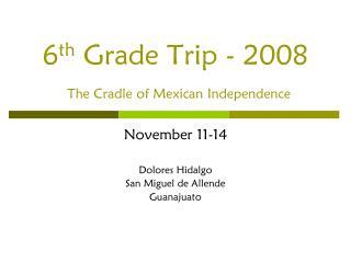 6th Grade Trip - 2008