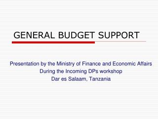 GENERAL BUDGET SUPPORT