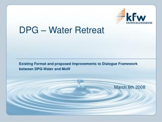 DPG – Water Retreat