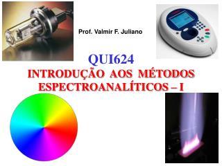 Prof. Valmir F. Juliano