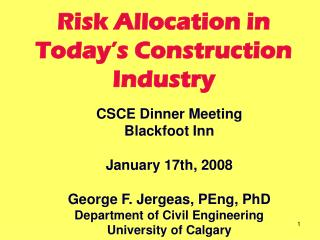 Risk Allocation in Today�s Construction Industry