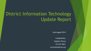 District Information Technology Update Report