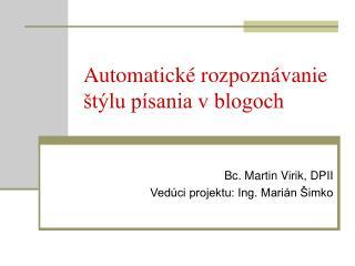 Automatické rozpoznávanie štýlu písania v blogoch