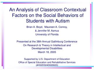 An Analysis of Classroom Contextual Factors on the Social Behaviors of Students with Autism
