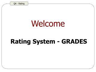 Rating System - GRADES