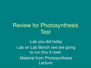 Review for Photosynthesis Test