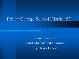 Prince George School District 57