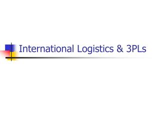 International Logistics & 3PLs