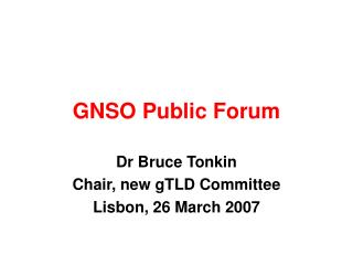 GNSO Public Forum