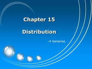 Chapter 15  Distribution