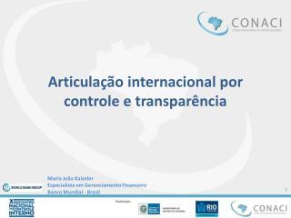 Articulação internacional por controle e transparência