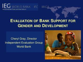 Evaluation of Bank Support for Gender and Development