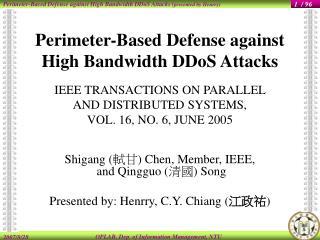 Shigang  ( 軾甘 )  Chen, Member, IEEE,  and Qingguo  ( 清國 )  Song