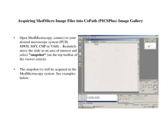 Acquiring MedMicro Image Files into CoPath (PICSPlus) Image Gallery