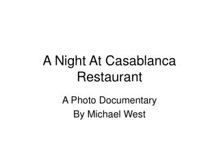 A Night At Casablanca Restaurant