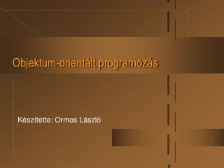 Objektum-orientált programozás