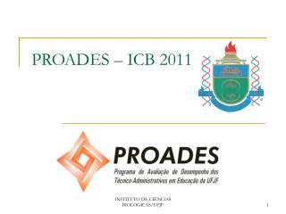 PROADES – ICB 2011
