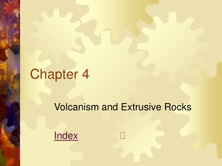 Volcanism and Extrusive Rocks