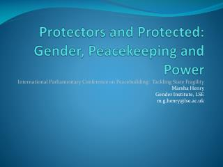 Protectors and Protected:  Gender, Peacekeeping and Power