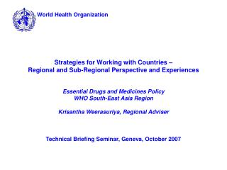 Strategies for Working with Countries –  Regional and Sub-Regional Perspective and Experiences