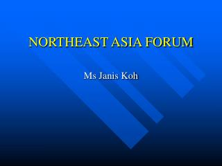 NORTHEAST ASIA FORUM