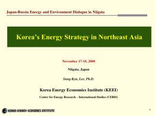 Korea's Energy Strategy in Northeast Asia