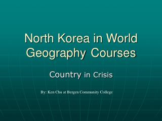 North Korea in World Geography	Courses