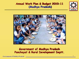 Annual Work Plan & Budget 2010-11  (Madhya Pradesh)