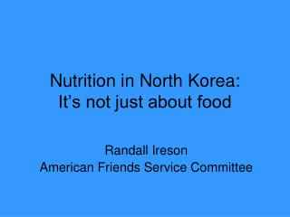 Nutrition in North Korea:  It's not just about food
