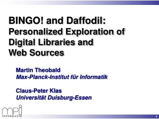 BINGO! and Daffodil:  Personalized Exploration of Digital Libraries and  Web Sources