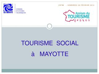 TOURISME  SOCIAL à   MAYOTTE