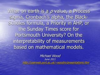Michael Wood June 2011 userweb.port.ac.uk/~woodm/presentations.htm